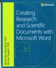 Creating Research and Scientific Documents Using Microsoft Word - Book