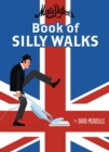 Monty Python's Book of Silly Walks - Book