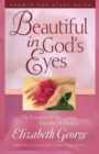 Beautiful in God's Eyes Growth and Study Guide : The Treasures of the Proverbs 31 Woman - Book