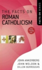 The Facts on Roman Catholicism - Book