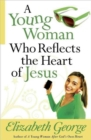 A Young Woman Who Reflects the Heart of Jesus - Book