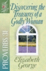 Discovering the Treasures of a Godly Woman : Proverbs 31 - eBook