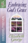 Embracing God's Grace : Colossians/Philemon - eBook