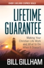 Lifetime Guarantee : Making Your Christian Life Work and What to Do When It Doesn't - Book