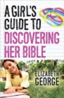 A Girl's Guide to Discovering Her Bible - Book