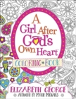 A Girl After God's Own Heart (R) Coloring Book - Book