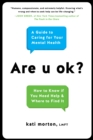 Are u ok? : A Guide to Caring For Your Mental Health - eBook