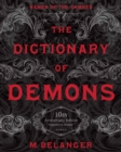 The Dictionary of Demons: Tenth Anniversary Edition : Names of the Damned - Book