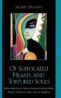 Of Suffocated Hearts and Tortured Souls : Seeking Subjecthood Through Madness in Francophone Women's Writing of Africa and the Caribbean - Book