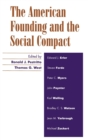 The American Founding and the Social Compact - Book