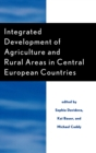 Integrated Development of Agriculture and Rural Areas in Central European Countries - Book