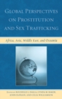 Global Perspectives on Prostitution and Sex Trafficking : Africa, Asia, Middle East, and Oceania - eBook