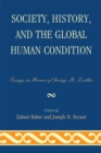 Society, History, and the Global Human Condition : Essays in Honor of Irving M. Zeitlin - eBook