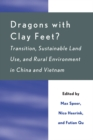 Dragons with Clay Feet? : Transition, Sustainable Land Use, and Rural Environment in China and Vietnam - eBook