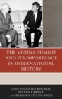 The Vienna Summit and Its Importance in International History - eBook