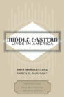 Middle Eastern Lives in America - Book