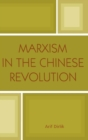 Marxism in the Chinese Revolution - Book