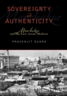 Sovereignty and Authenticity : Manchukuo and the East Asian Modern - Book