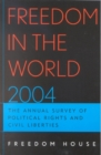 Freedom in the World 2004 : The Annual Survey of Political Rights and Civil Liberties - Book