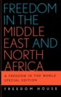 Freedom in the Middle East and North Africa : A Freedom in the World - Book