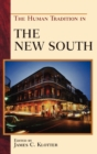 The Human Tradition in the New South - Book