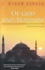 Of God and Madness : A Historical Novel - Book