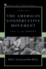 Debating the American Conservative Movement : 1945 to the Present - Book