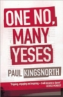 One No, Many Yeses : A Journey to the Heart of the Global Resistance Movement - Book