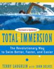 Total Immersion : The Revolutionary Way To Swim Better, Faster, and Easier - Book