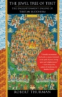 The Jewel Tree of Tibet : The Enlightenment Engine of Tibetan Buddhism - Book