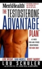 The Testosterone Advantage Plan : Lose Weight, Gain Muscle, Boost Energy - Book