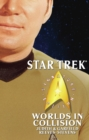 Star Trek: Signature Edition: Worlds in Collision - eBook