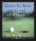 Golf Is Not A Game Of Perfect - eAudiobook