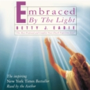 Embraced by the Light - eAudiobook