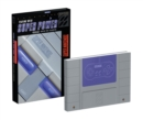 Playing With Super Power: Nintendo Super NES Classics - Book