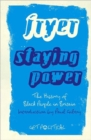 Staying Power : The History of Black People in Britain - Book