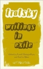 Leon Trotsky : Writings in Exile - Book