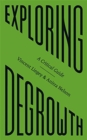 Exploring Degrowth : A Critical Guide - Book