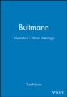 Bultmann : Towards a Critical Theology - Book
