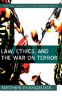 Law, Ethics, and the War on Terror - Book