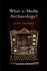 What is Media Archaeology? - Book