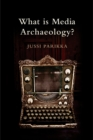 What is Media Archaeology? - eBook