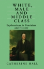 White, Male and Middle Class - eBook