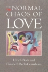 The Normal Chaos of Love - eBook