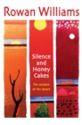 Silence and Honey Cakes : The Wisdom of the Desert - Book