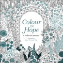 Colour in Hope : A reflective journey - Book