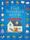 First 100 Words in French Sticker Book - Book