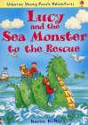 Lucy and the Sea Monster to the Rescue - Book