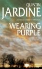 Wearing Purple (Oz Blackstone series, Book 3) : This thrilling mystery wrestles with murder and deadly ambition - Book