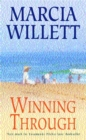 Winning Through (The Chadwick Family Chronicles, Book 3) : A captivating story of friendship and family ties - Book